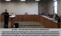 Township Resident John Taylor unwittingly risks his life to speak out about Park Plans to an unlistening Board